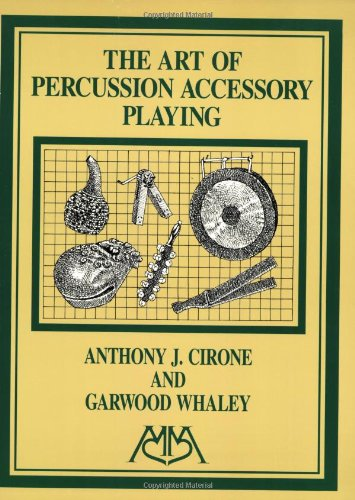 9781574630657: Art of Percussion Accessory Playing (Meredith Music Percussion)