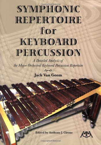 9781574630893: Symphonic Repertoire for Keyboard Percussion