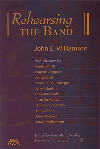 Rehearsing the Band: John E. Williamson