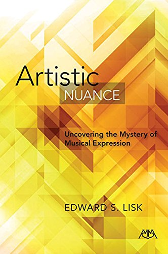 9781574631296: Artistic Nuance: Uncovering the Mystery of Musical Expression