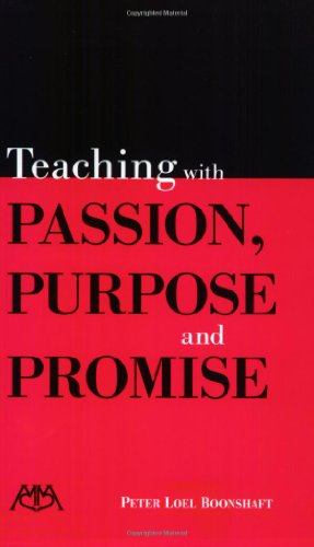9781574631531: Teaching with Passion, Purpose and Promise (Meredith Teaching Resource)
