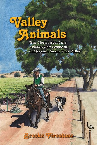 9781574645002: Valley Animals: True Stories about the Animals and People of California's Santa Ynez Valley