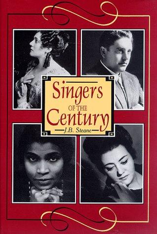 9781574670097: Singers of the Century, Vol. 1