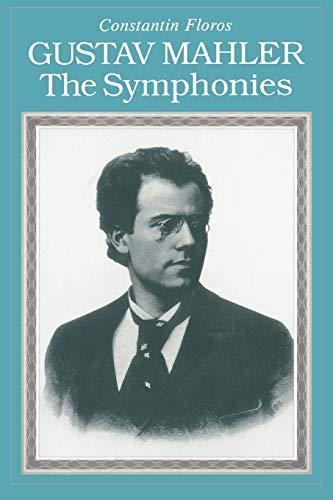 9781574670257: Gustav Mahler: The Symphonies