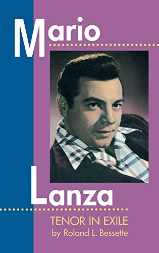 9781574670448: Mario Lanza: Tenor in Exile