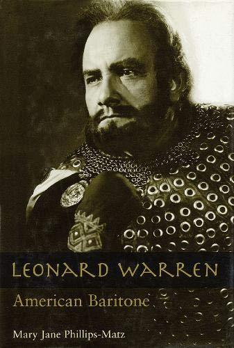 Leonard Warren - American Baritone (Hardcover) (Opera Biography): Phillips-Matz, Mary Jane