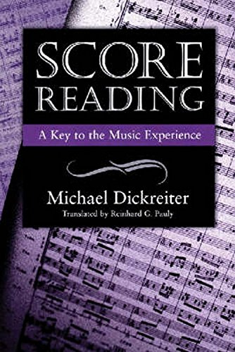Score Reading: A Key to the Music Experience: Dickreiter, Michael