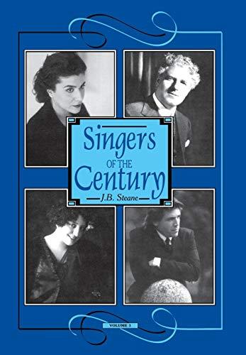 9781574670578: Singers of the Century, Vol. 3