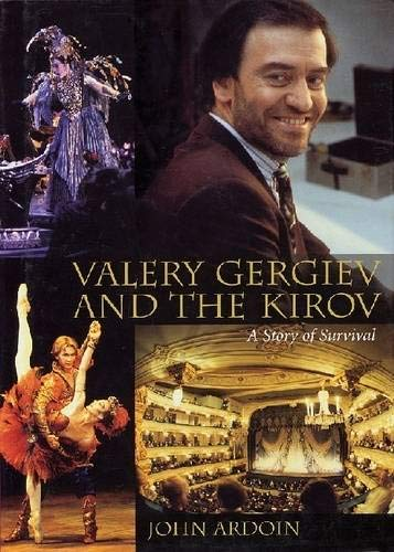 Valery Gergiev and the Kirov; A Story of Survival