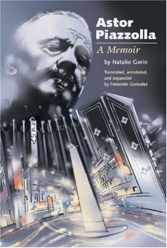 Astor Piazzolla - A Memoir (Hardcover) (text in English)
