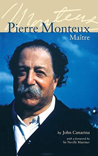 Pierre Monteux, Maitre: Canarina, John