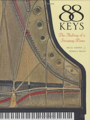 9781574671520: 88 Keys: The Making of a Steinway Piano