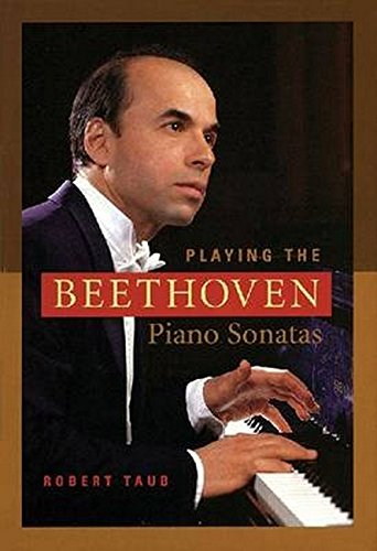 9781574671780: Playing the Beethoven Piano Sonatas