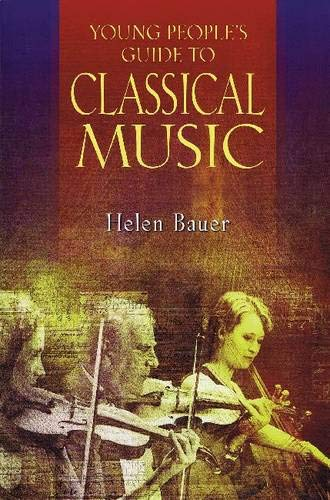 9781574671810: Young People's Guide to Classical Music (Amadeus)
