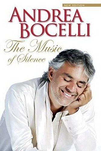 The Music of Silence: Bocelli, Andrea