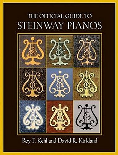 9781574671988: The Official Guide to Steinway Pianos