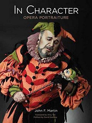 In Character: Opera Portraiture: Martin, John F.