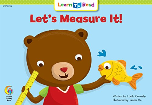 9781574710069: Let's Measure It! Learn to Read, Math (Learn to Read, Read to Learn: Math)