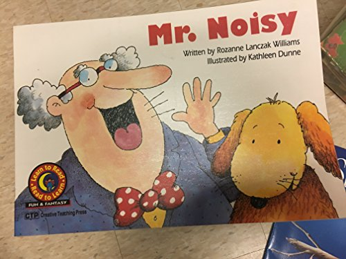 Mr. Noisy, Learn to Read-Read to Learn: Fun and Fantasy Emergent Reader, Level II: Big Book (1994 ...