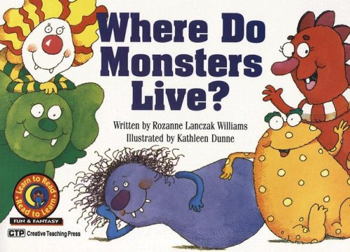 9781574710649: Where Do Monsters Live? (Learn to Read Read to Learn Fun & Fantasy)