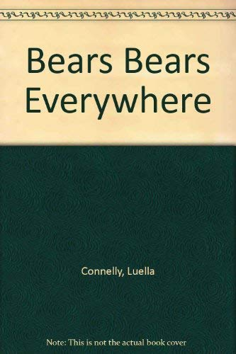 9781574710724: Bears Bears Everywhere