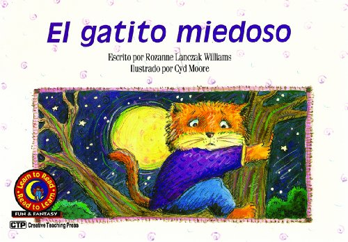 9781574711516: El gatito miedoso (Scaredy Cat) Learn to Read, Fun & Fantasy en Español (Learn to Read, Read to Learn: Fun & Fantasy) (Spanish Edition)