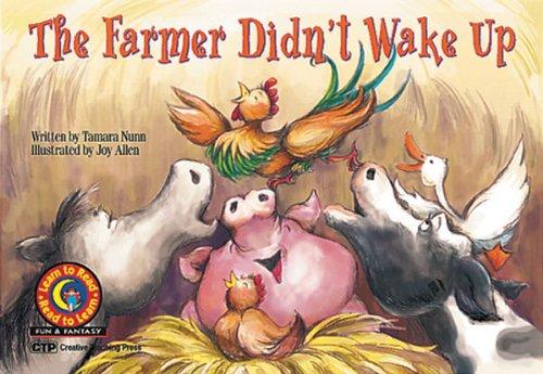 The Farmer Didn't Wake Up: Nunn, Tamara/ Allen,