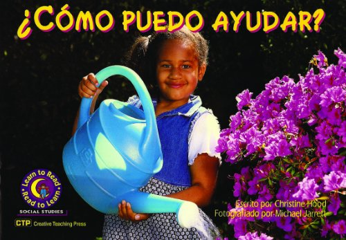 9781574712827: ¿Cómo puedo ayudar? (How Can I Help?) Learn to Read, Social Studies en Español (Learn to Read, Read to Learn: Social Studies) (Spanish Edition)