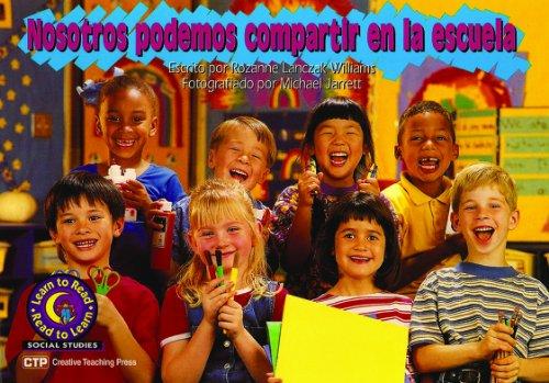 9781574712834: Nosotros Podemos Compartir en la Escuela (Learn to Read, Read to Learn: Social Studies)