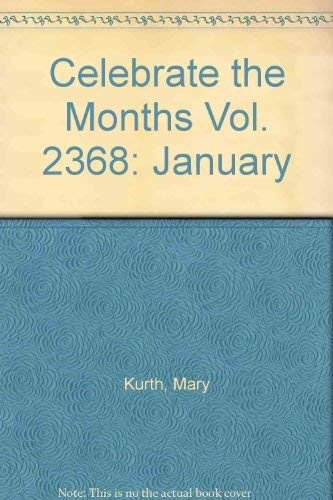 9781574713022: Celebrate the Months January