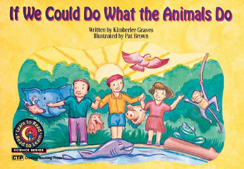 9781574713183: If We Could Do What Animals Do Learn to Read, Science (Learn to Read Science Series)