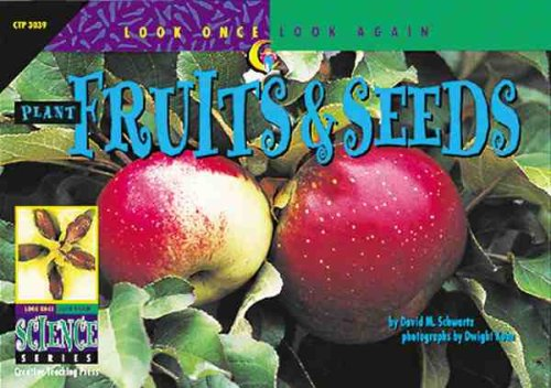 9781574713305: Fruits & Seeds (Look Once, Look Again Science Series)