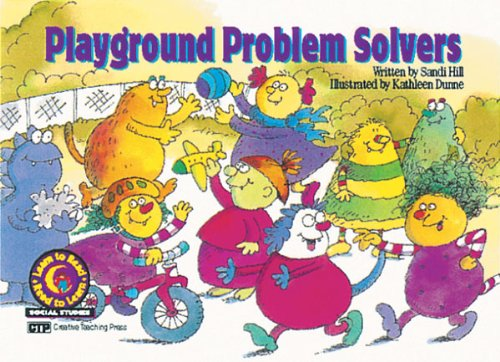 Playground Problem Solvers Learn to Read, Social Studies: Hill, Sandi