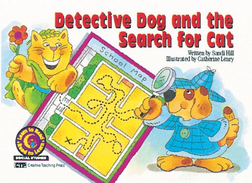 9781574713381: Detective Dog and the Search for Cat Learn to Read, Social Studies (Learn to Read, Read to Learn: Social Studies)