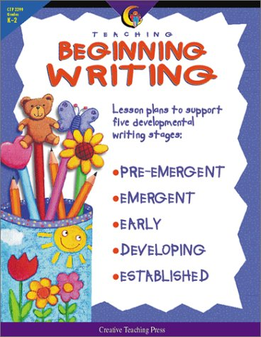 9781574715316: Teaching Beginning Writing: Lesson Plans to Support Five Developmental Writing Stages