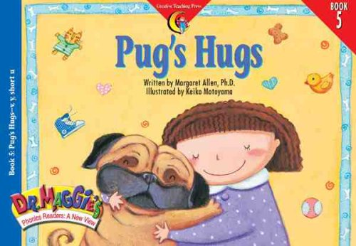 9781574715651: Pugs Hugs (Dr. Maggie's Phonics Readers Series; A New View, 5)