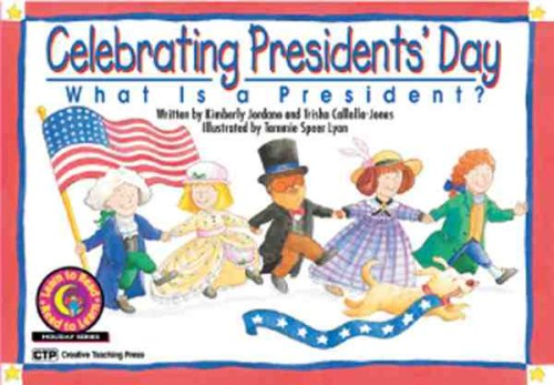 Celebrating President's Day: What Is a President? (Learn to Read Read to Learn Holiday Series)...