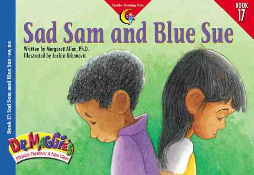 Sad Sam and Blue Sue (oo, Ue): Margaret Allen