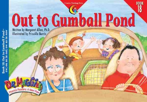9781574715934: Out to Gumball Pond (Dr. Maggie's Phonics Readers Series: a New View)