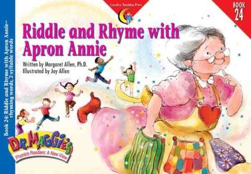 Riddle and Rhyme With Apron Annie (Dr. Maggie's Phonics Readers Series: a New View): Margaret ...