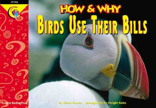 9781574716597: How and Why Birds Use Their Bills (How and Why Series)
