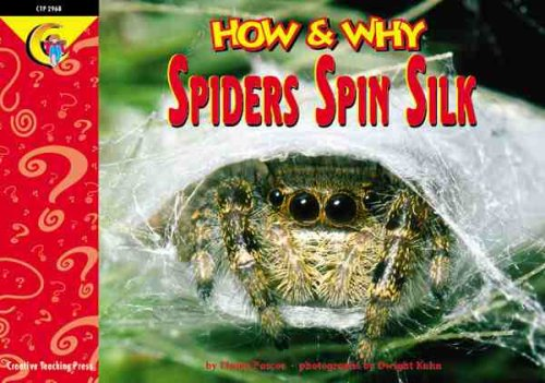 9781574716610: How and Why Spiders Spin Silk (How and Why Series)