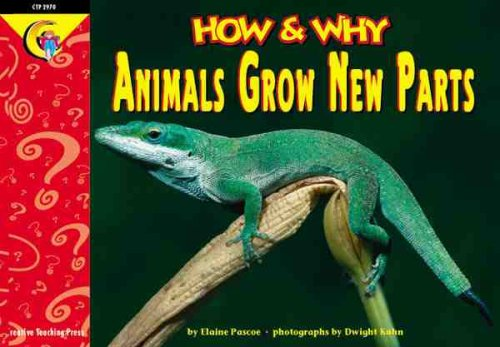 9781574716634: How and Why Animals Grow New Parts (How and Why Series)