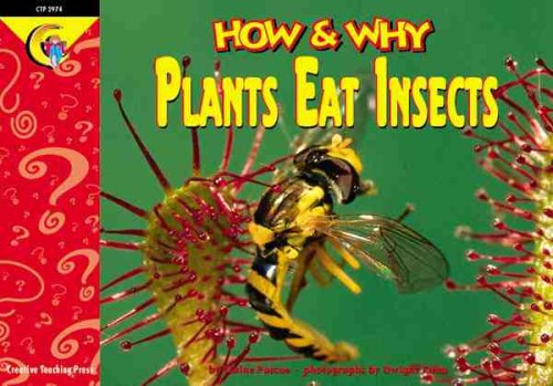 9781574716672: How and Why Plants Eat Insects (How and Why Series)