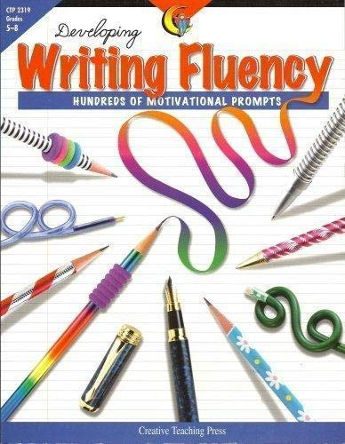 9781574716887: Developing Writing Fluency: Hundreds of Motivational Prompts