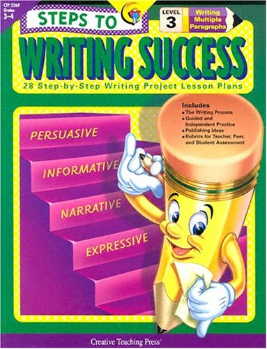 9781574718232: Steps to Writing Success Level 3: 28 Step-By-Step Writing Project Lesson Plans