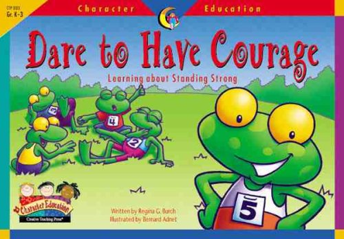 9781574718249: Character Educ Readers Dare to (Character Education Readers)