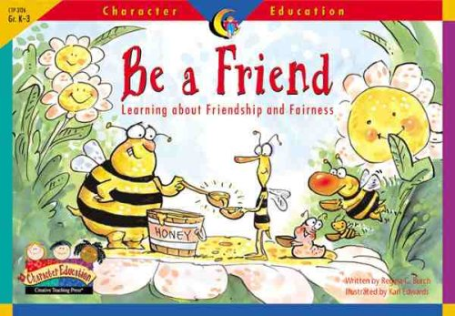 9781574718270: Character Educ Readers Be a Fr (Character Education Readers)