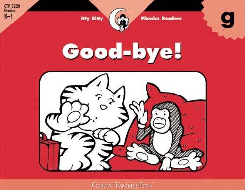 Good-Bye! (Paperback): Rozanne Lanczak Williams