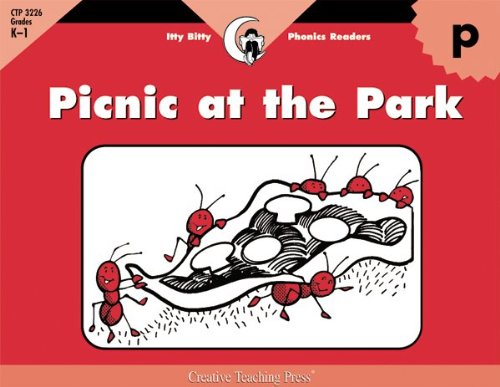 Picnic at the Park, Itty Bitty Phonics Reader (Itty-bitty Phonics Readers) (9781574718614) by Rozanne Lanczak Williams